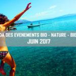 Agenda des événements bio & nature – juin 2017
