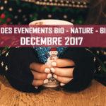 Agenda des événements bio & nature – décembre 2017